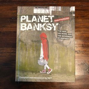 Planet Banksy Unauthorized Book